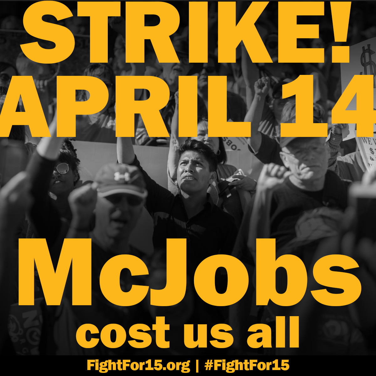 FightFor15 Global Strikes Against McJobs