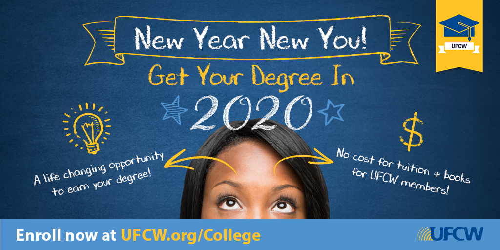 UFCW Free College Benefit 2020!